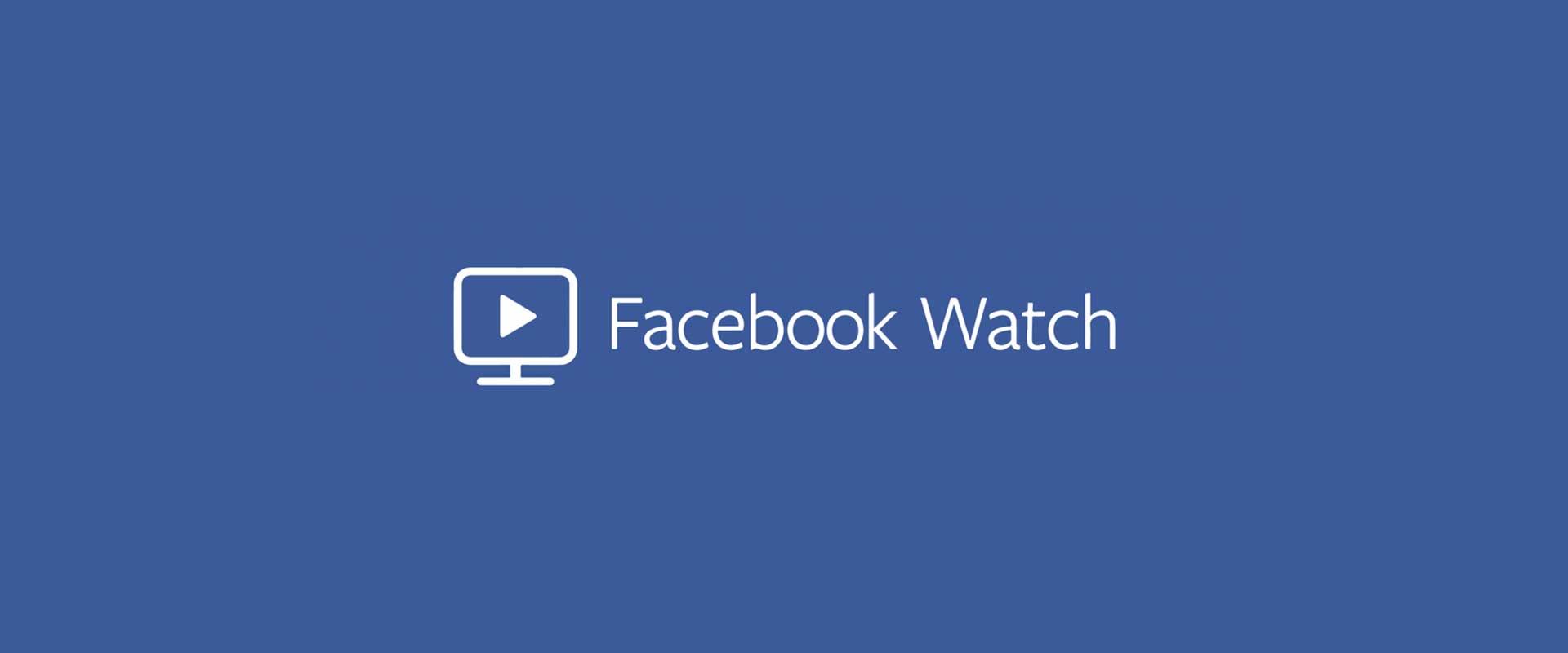 Facebook Watch – zagrożenie dla YouTube?
