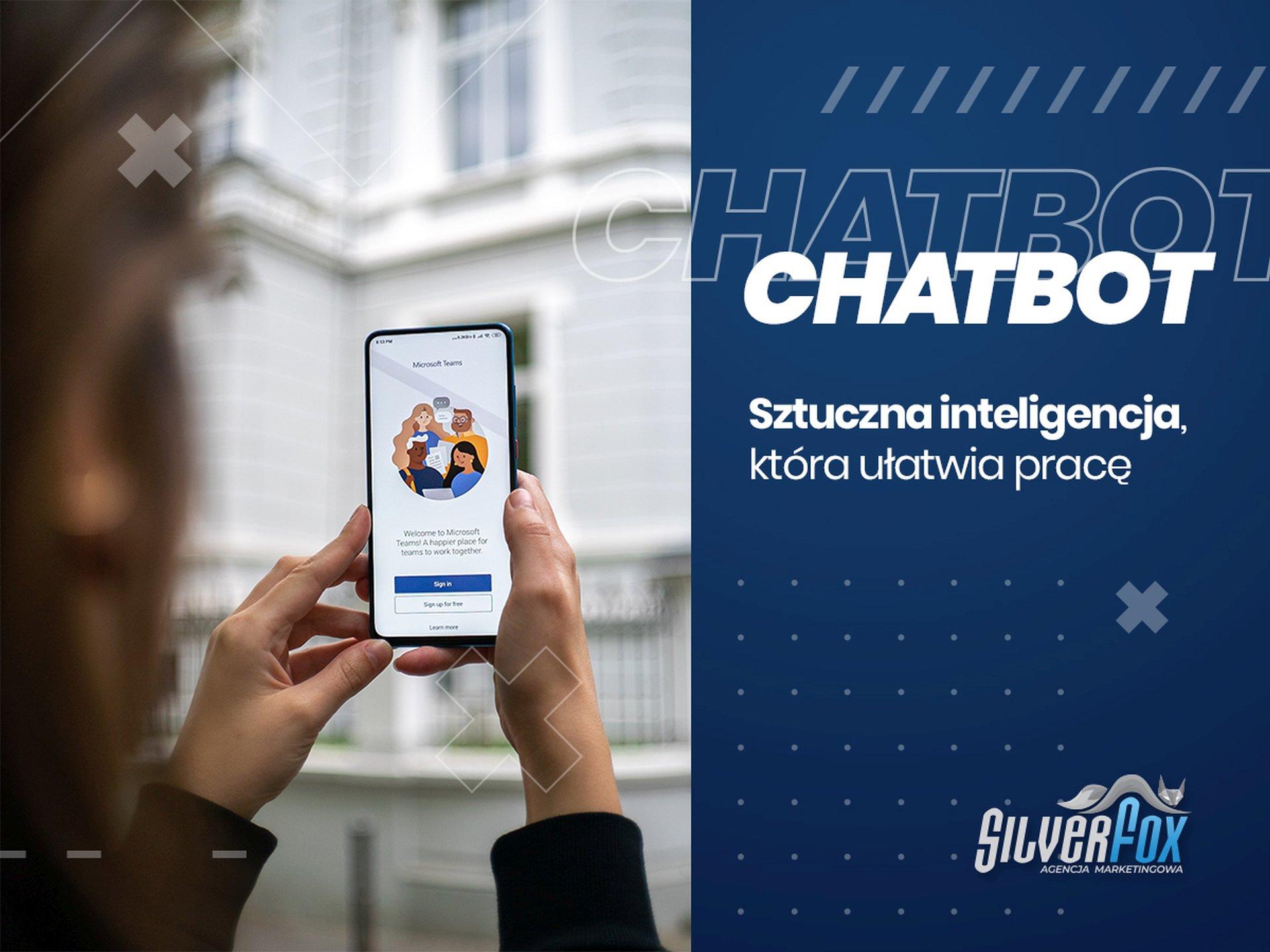 Chatbot- sztuczna inteligencja, któraułatwia pracę